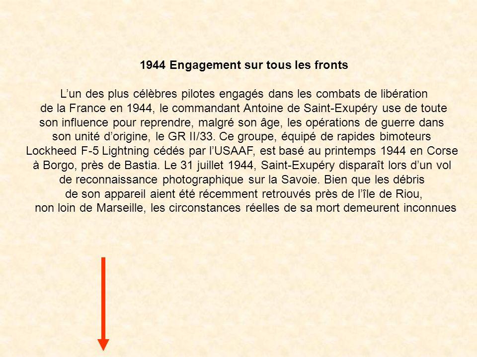 Antoine Marie Jean-Baptiste Roger de Saint-Exupéry, né le 29 juin 1900 à Lyon et disparu en vol le 31 juillet 1944, Mort pour la France, est un écriva