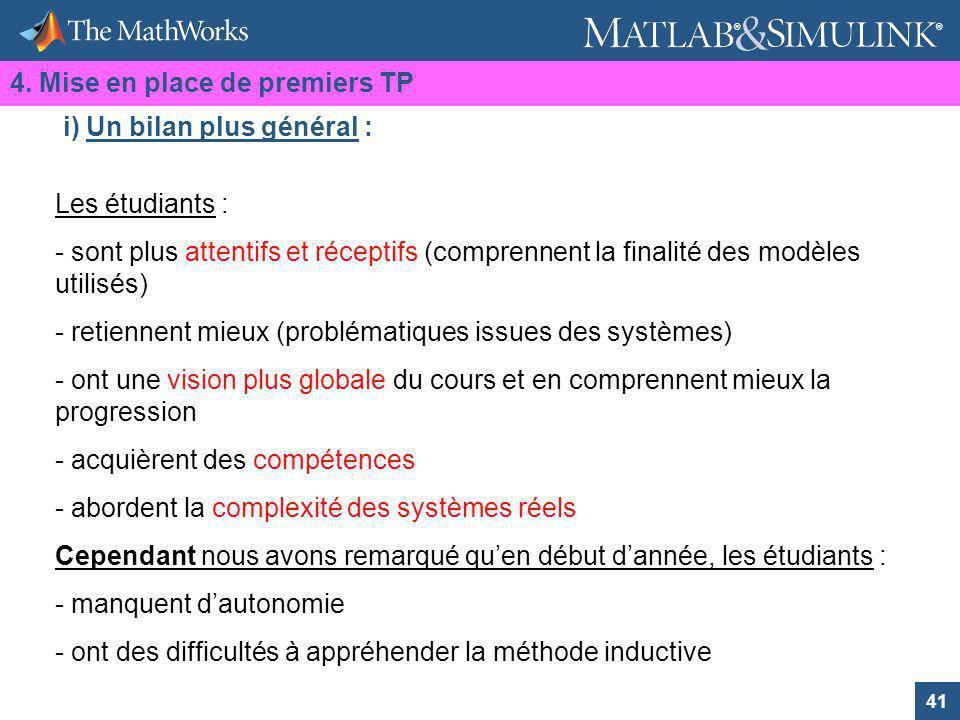 41 ® ® Les étudiants : - sont plus attentifs et réceptifs (comprennent la finalité des modèles utilisés) - retiennent mieux (problématiques issues des