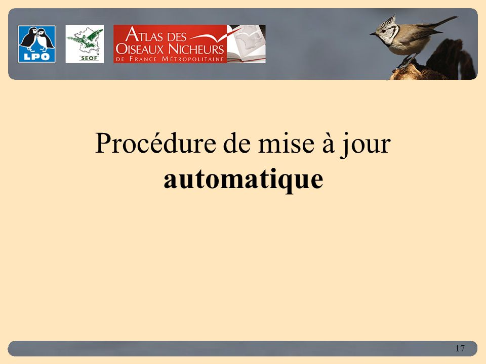 Click to edit Master title style 17 Procédure de mise à jour automatique