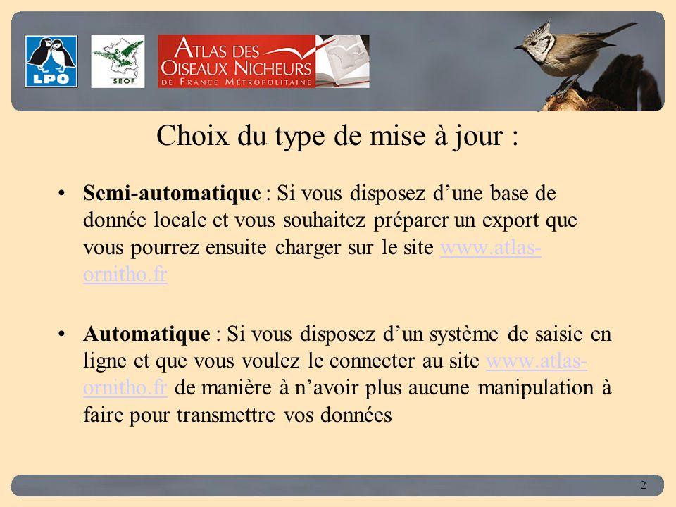 Click to edit Master title style 3 Procédure de mise à jour semi-automatique