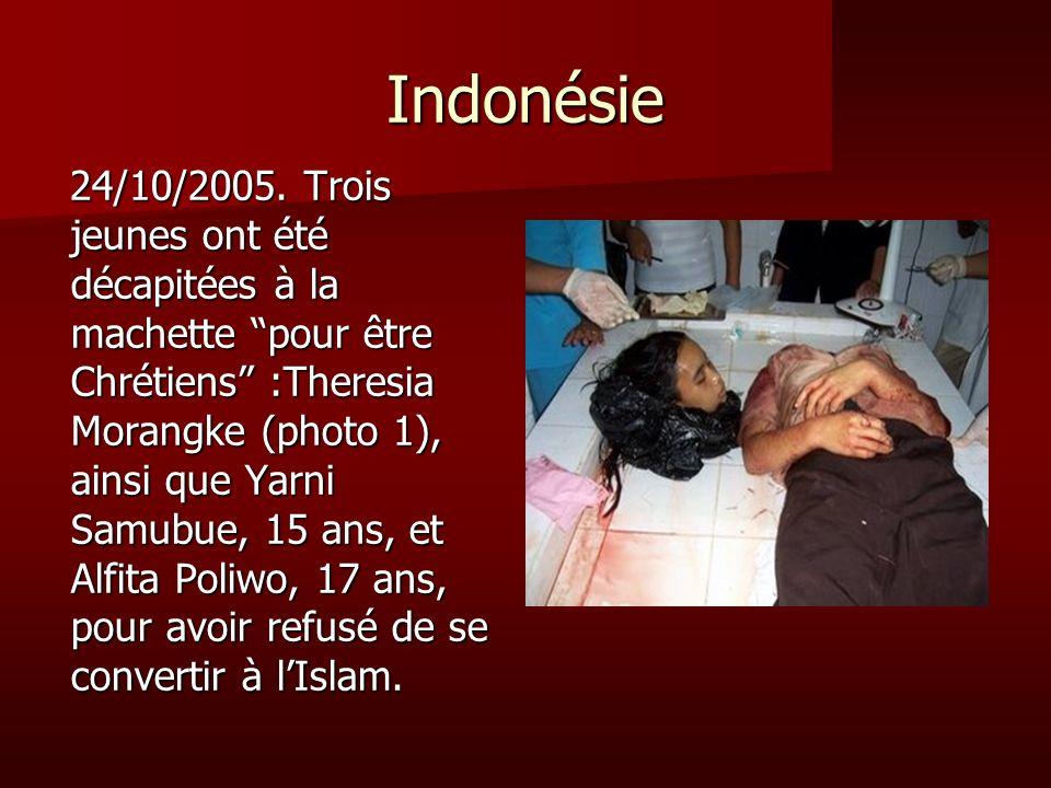 Indonésie 24/10/2005. Trois jeunes ont été décapitées à la machette pour être Chrétiens :Theresia Morangke (photo 1), ainsi que Yarni Samubue, 15 ans,