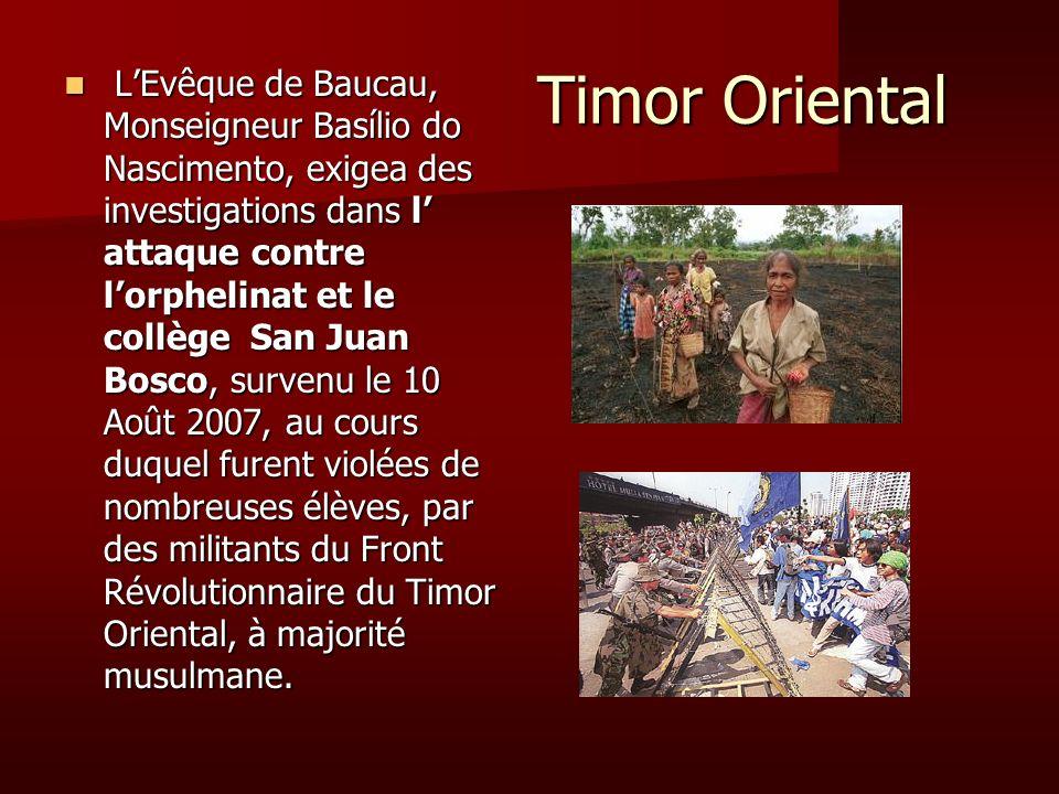Timor Oriental Timor Oriental LEvêque de Baucau, Monseigneur Basílio do Nascimento, exigea des investigations dans l attaque contre lorphelinat et le