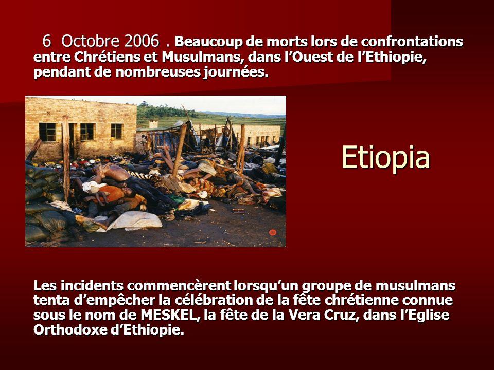 Etiopia 6 Octobre 2006. Beaucoup de morts lors de confrontations entre Chrétiens et Musulmans, dans lOuest de lEthiopie, pendant de nombreuses journée