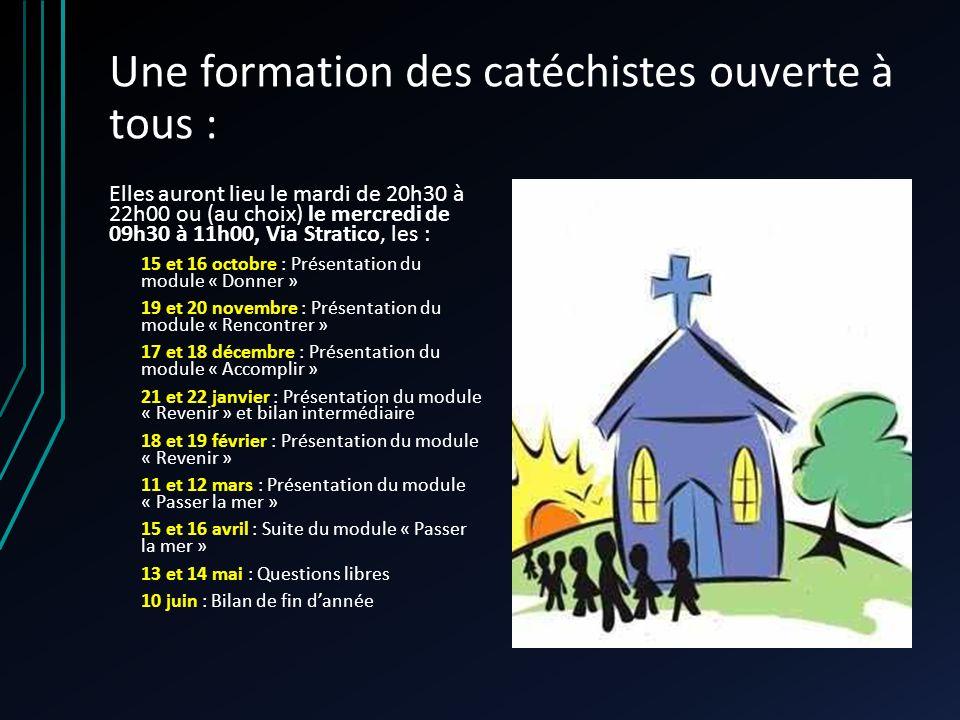 Une formation des catéchistes ouverte à tous : Elles auront lieu le mardi de 20h30 à 22h00 ou (au choix) le mercredi de 09h30 à 11h00, Via Stratico, l