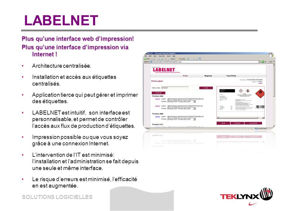 SOLUTIONS LOGICIELLES LABELNET Plus quune interface web dimpression.