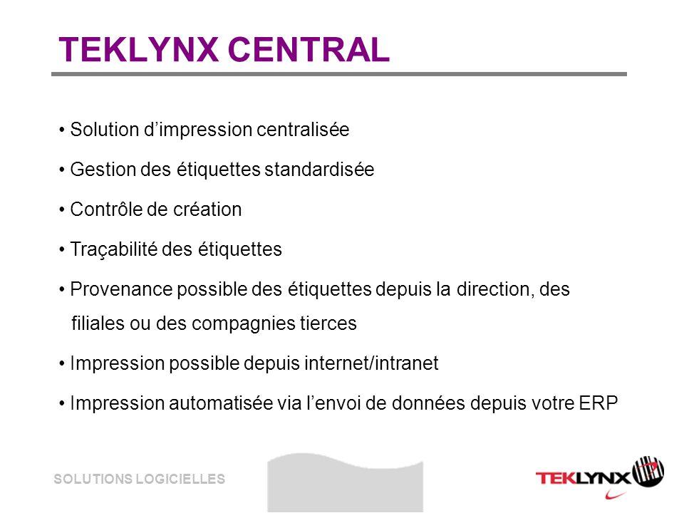 SOLUTIONS LOGICIELLES TEKLYNX CENTRAL Solution dimpression centralisée Gestion des étiquettes standardisée Contrôle de création Traçabilité des étique