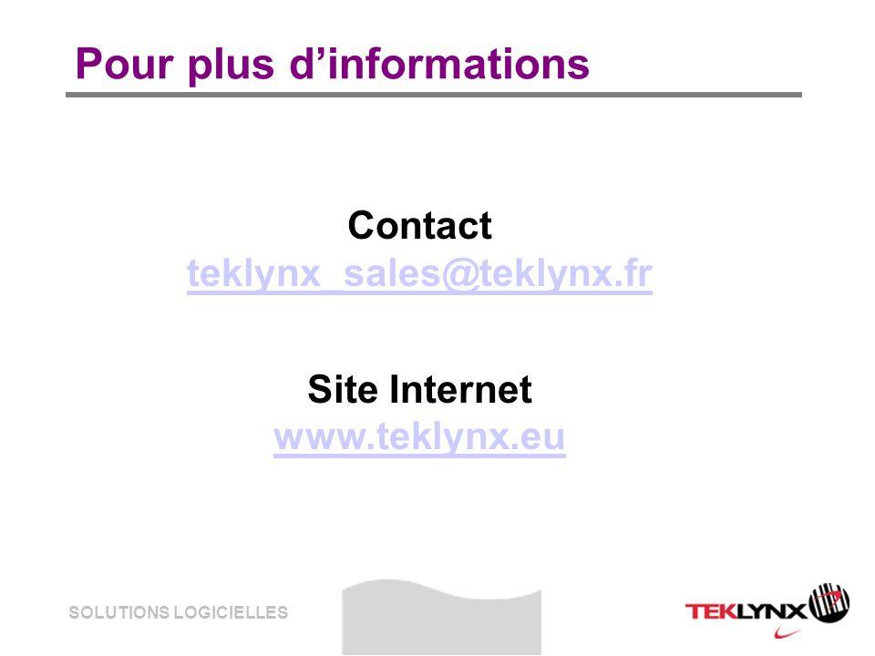 SOLUTIONS LOGICIELLES Pour plus dinformations Contact teklynx_sales@teklynx.fr teklynx_sales@teklynx.fr Site Internet www.teklynx.eu www.teklynx.eu