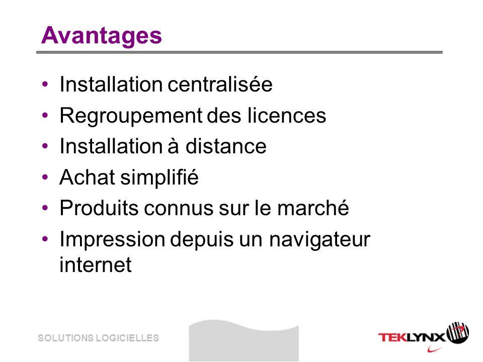 SOLUTIONS LOGICIELLES Avantages Installation centralisée Regroupement des licences Installation à distance Achat simplifié Produits connus sur le marc