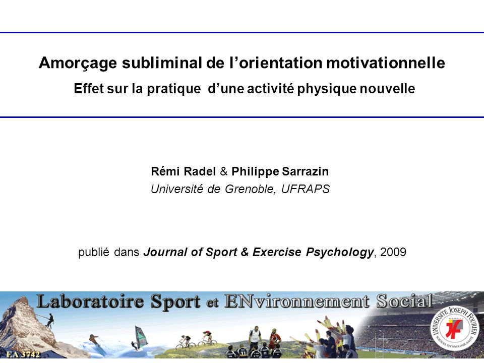 Létude de la motivation en psychologie attributions causales (Weiner) comportements planifiés (Ajzen) fixation de buts (Locke & Latham) autodétermination (Deci & Ryan) etc...