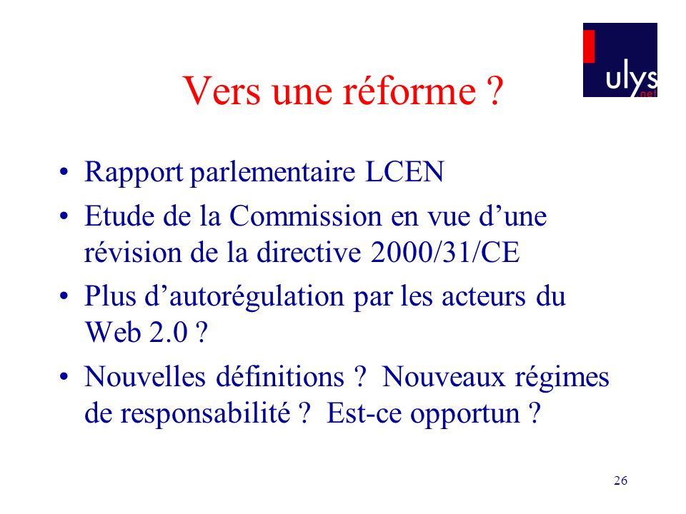 26 Vers une réforme .