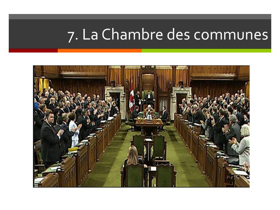 7. La Chambre des communes