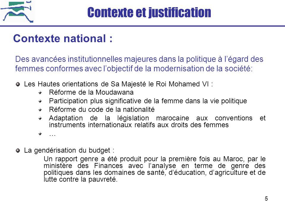 16 Finalité du projet Contribution du Ministère de la Modernisation des Secteurs Publics à lintégration dune approche institutionnelle de légalité entre les sexes dans le cadre des réformes administratives.