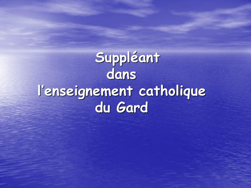 Suppléant dans lenseignement catholique du Gard Suppléant dans lenseignement catholique du Gard