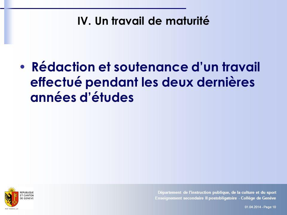 01.04.2014 - Page 10 Enseignement secondaire II postobligatoire - Collège de Genève Département de l instruction publique, de la culture et du sport IV.