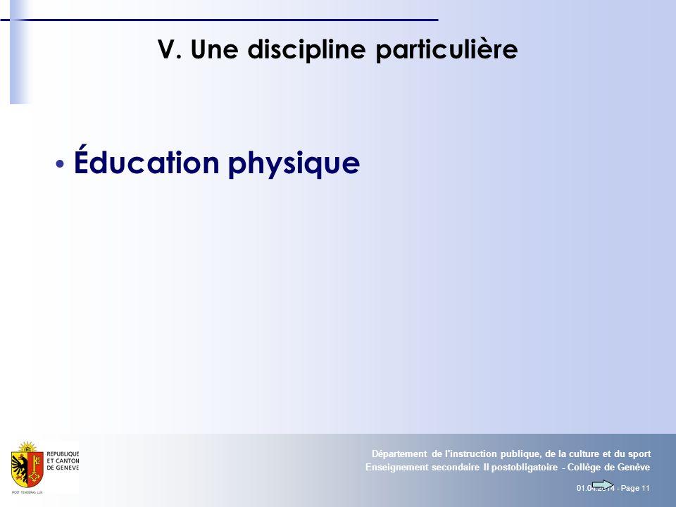 01.04.2014 - Page 11 Enseignement secondaire II postobligatoire - Collège de Genève Département de l instruction publique, de la culture et du sport V.