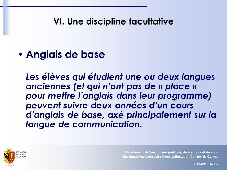 01.04.2014 - Page 12 Enseignement secondaire II postobligatoire - Collège de Genève Département de l instruction publique, de la culture et du sport VI.