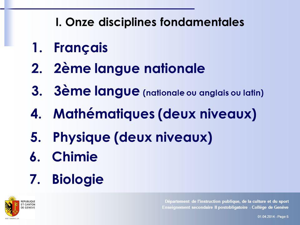 01.04.2014 - Page 6 Enseignement secondaire II postobligatoire - Collège de Genève Département de l instruction publique, de la culture et du sport I.