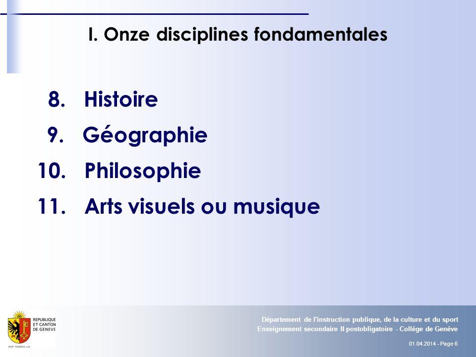 01.04.2014 - Page 7 Enseignement secondaire II postobligatoire - Collège de Genève Département de l instruction publique, de la culture et du sport II.