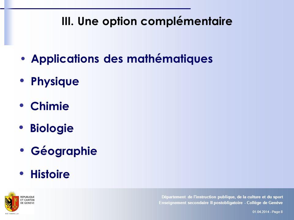 01.04.2014 - Page 8 Enseignement secondaire II postobligatoire - Collège de Genève Département de l instruction publique, de la culture et du sport III.