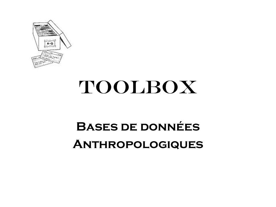 Bases de Données Anthropologiques Introduction Base de données de notes de terrain Classification des données dans la base de données analytique Compilation de lanalyse