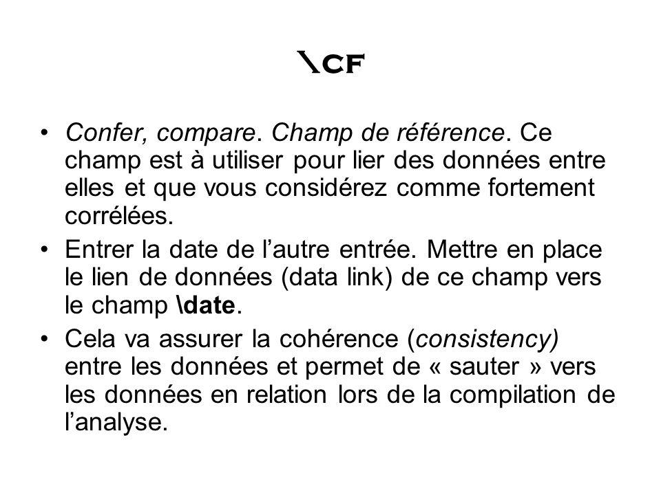 \cf Confer, compare. Champ de référence.