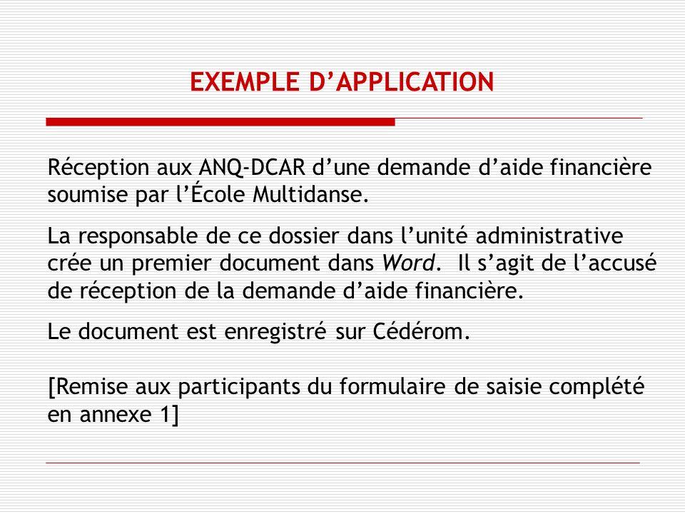 Réception aux ANQ-DCAR dune demande daide financière soumise par lÉcole Multidanse.