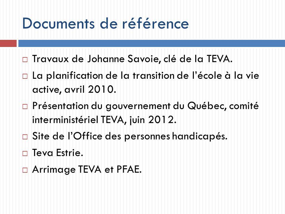 Documents de référence Travaux de Johanne Savoie, clé de la TEVA.