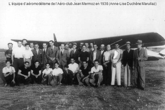 Léquipe daéromodélisme de lAéro-club Jean Mermoz en 1938 (Anne-Lise Duchêne Marullaz)