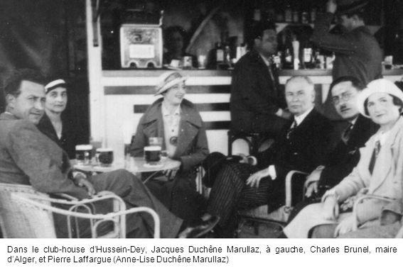 Dans le club-house dHussein-Dey, Jacques Duchêne Marullaz, à gauche, Charles Brunel, maire dAlger, et Pierre Laffargue (Anne-Lise Duchêne Marullaz)