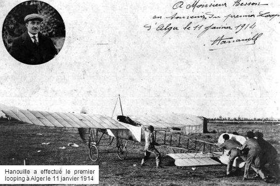 Hanouille a effectué le premier looping à Alger le 11 janvier 1914