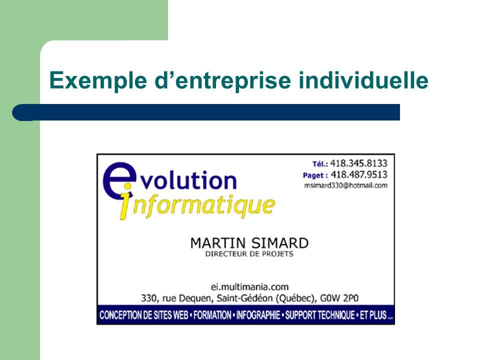 Cas #1 : Lentreprise individuelle (suite) Le financement de lentreprise repose sur la responsabilité financière de lindividu qui en est le propriétaire et sur sa capacité à emprunter.