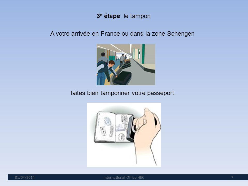 01/04/2014 6 2e étape: le formulaire OFII (Office Français de lImmigration et de lIntégration) Partie à compléter dans votre pays dorigine. Cachet du