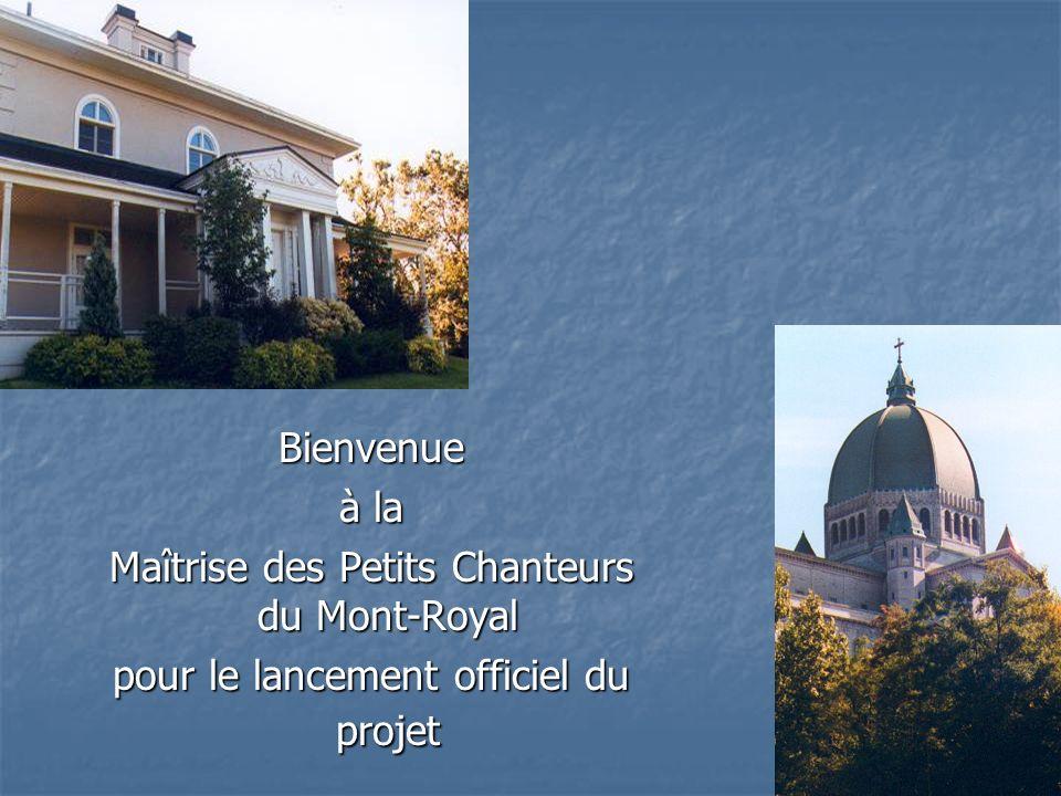…du personnel, des parents et des petits chanteurs de la Maîtrise des Petits Chanteurs du Mont-Royal Mme Johanne Chantal Directrice M.