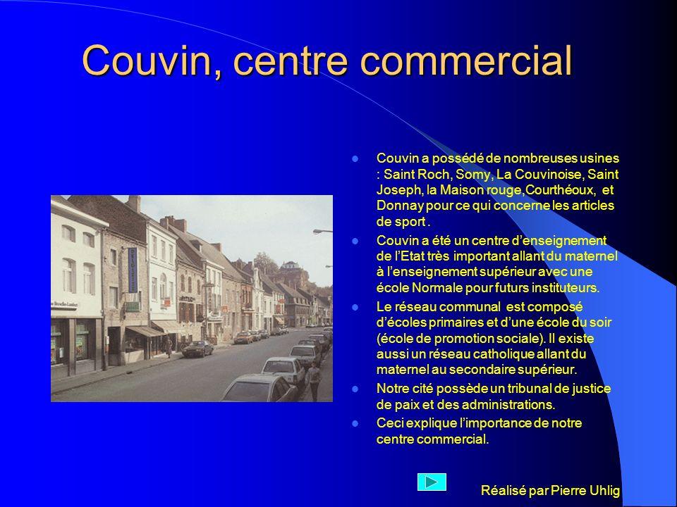 Réalisé par Pierre Uhlig Couvin, centre commercial Couvin a possédé de nombreuses usines : Saint Roch, Somy, La Couvinoise, Saint Joseph, la Maison ro