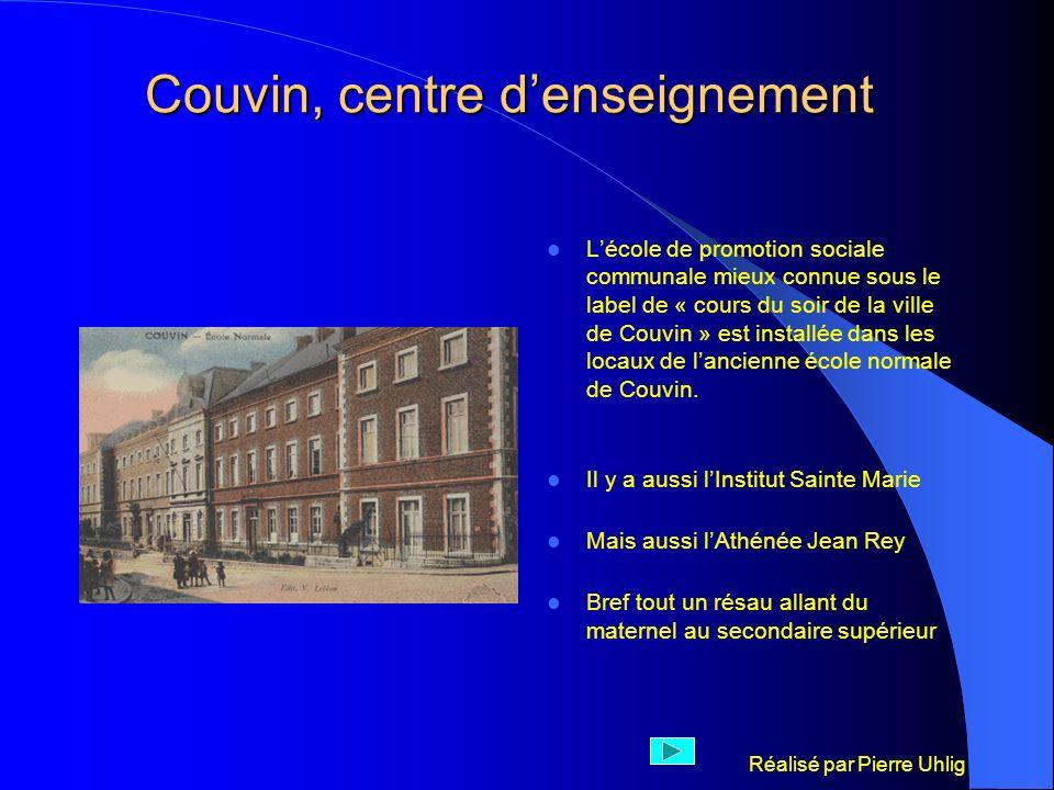Réalisé par Pierre Uhlig Couvin, centre denseignement Lécole de promotion sociale communale mieux connue sous le label de « cours du soir de la ville