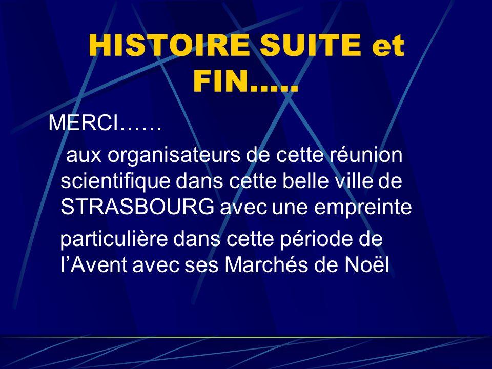 HISTOIRE SUITE et FIN…..