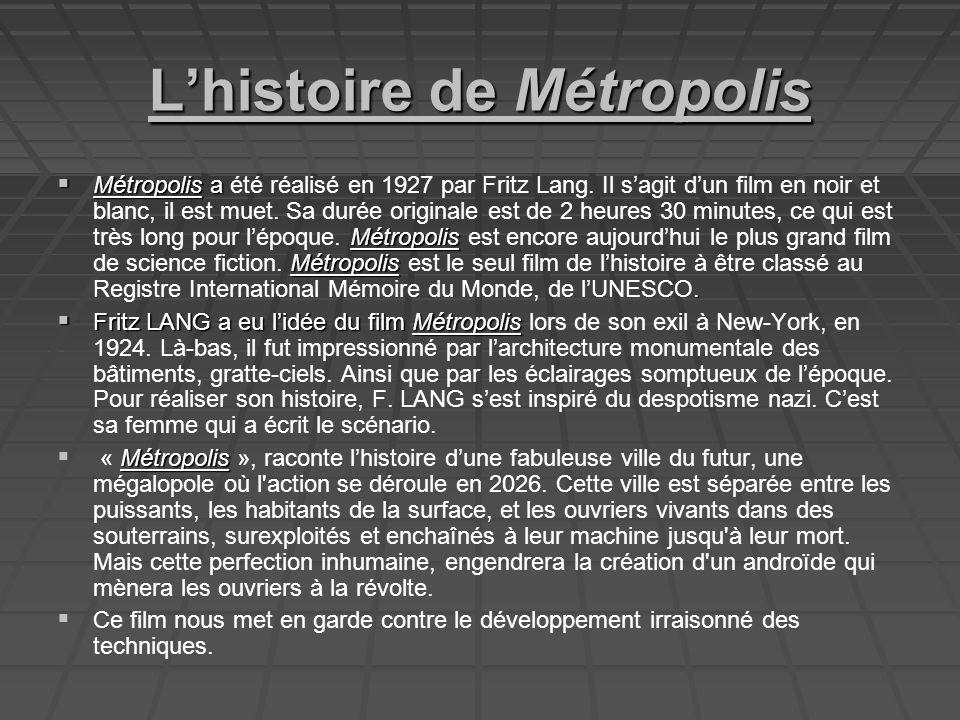 Lhistoire de Métropolis Métropolis a Métropolis Métropolis.