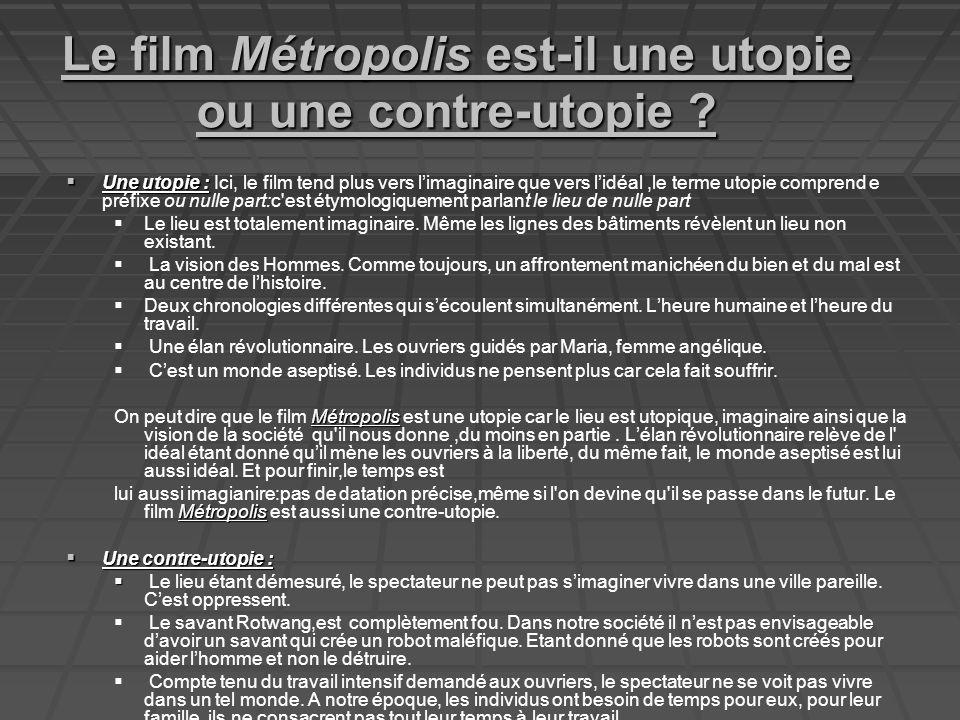 Le film Métropolis est-il une utopie ou une contre-utopie .