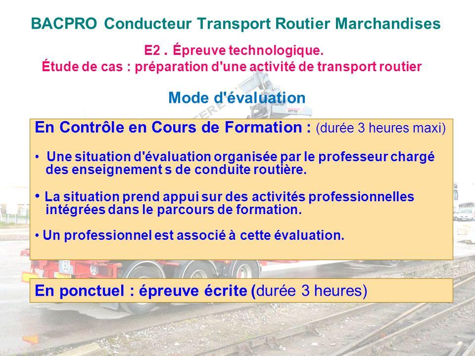 BACPRO Conducteur Transport Routier Marchandises E2. Épreuve technologique. Étude de cas : préparation d'une activité de transport routier En Contrôle