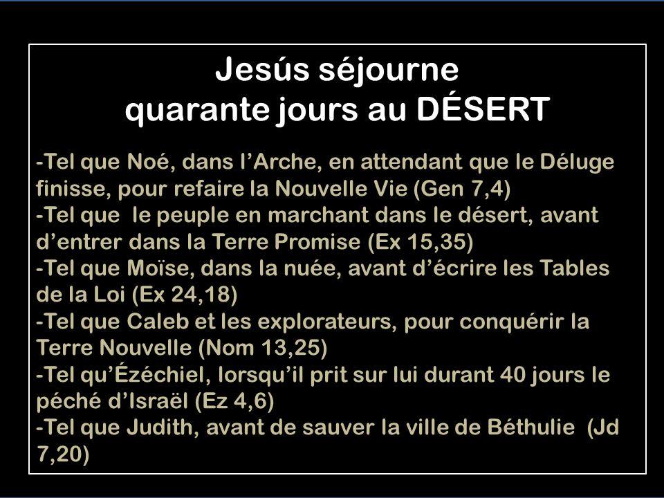 L ESPRIT pousse Jésus au désert, où il fut TENTÉ 12 Aussitôt l'Esprit pousse Jésus au désert. 13 Durant quarante jours, au désert, il fut tenté par Sa