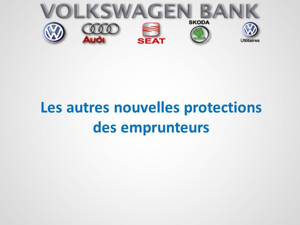 Les autres nouvelles protections des emprunteurs