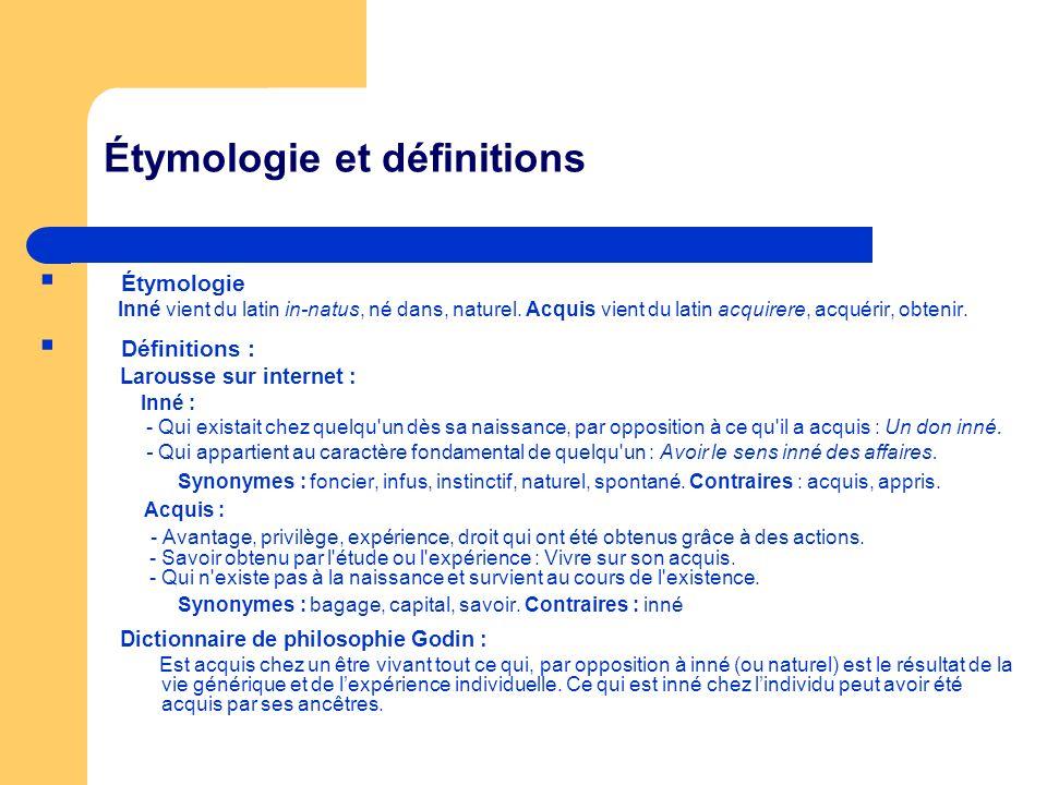 Étymologie et définitions Étymologie Inné vient du latin in-natus, né dans, naturel.