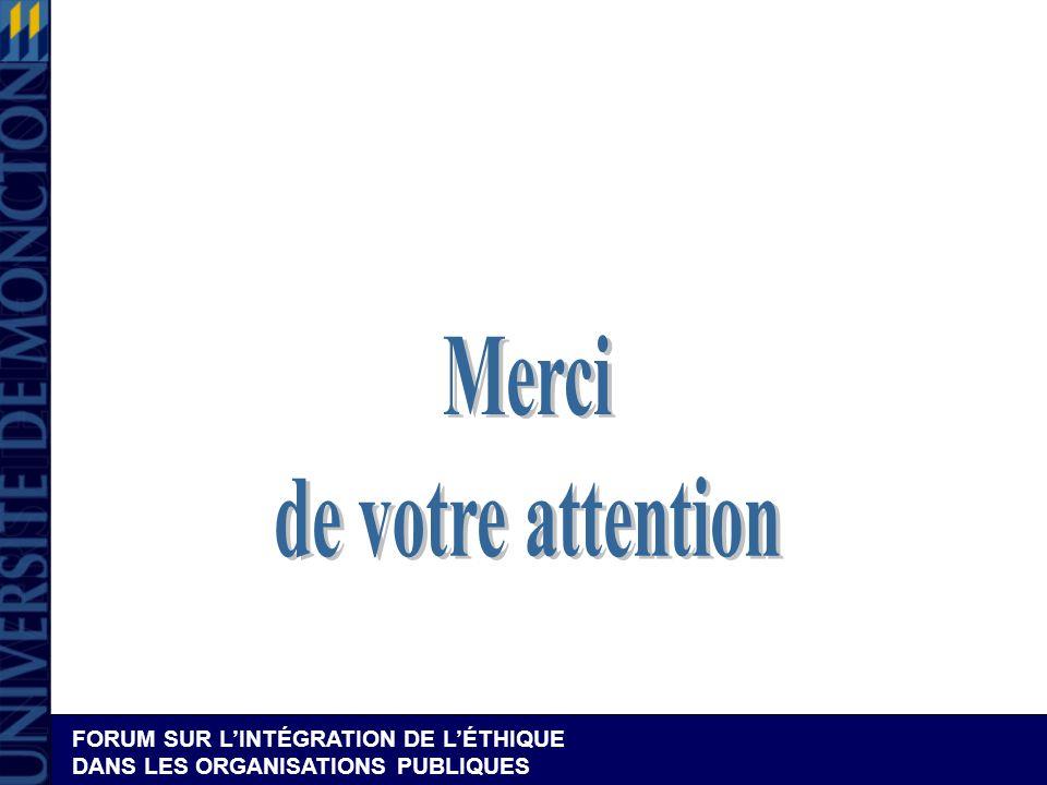 FORUM SUR LINTÉGRATION DE LÉTHIQUE DANS LES ORGANISATIONS PUBLIQUES