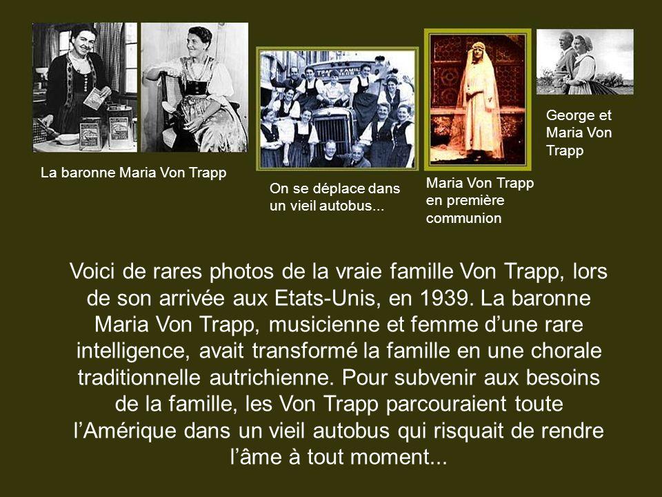 Le scénario du film qui retrace cette incroyable odyssée humaine a été construit à partir du livre écrit par la baronne Maria Von Trapp dans lequel el