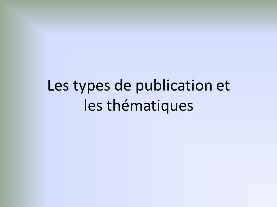 Les types de publication et les thématiques