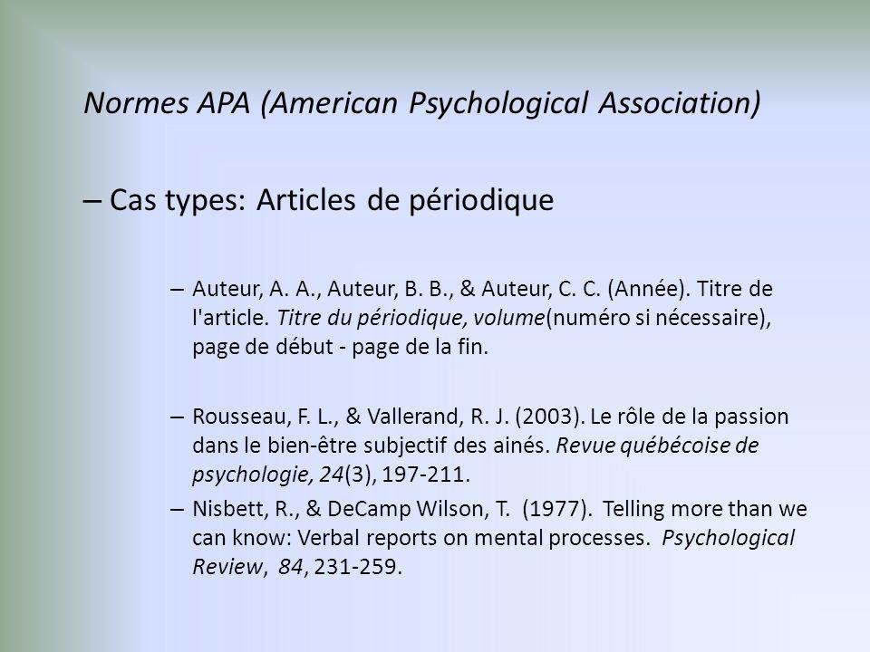 Normes APA (American Psychological Association) – Cas types: Articles de périodique – Auteur, A.