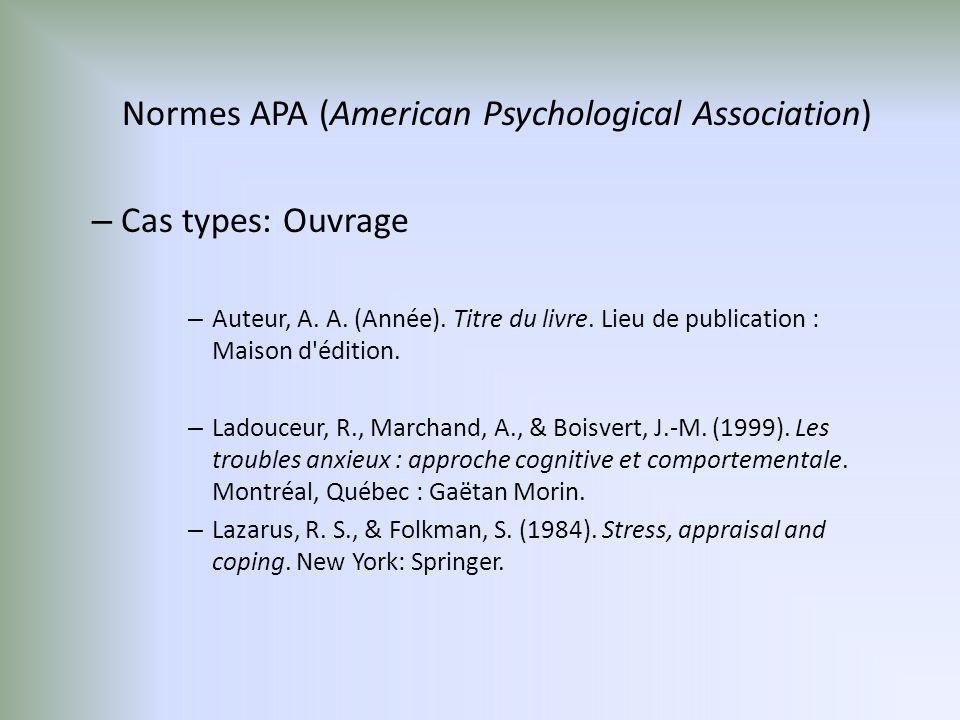Normes APA (American Psychological Association) – Cas types: Ouvrage – Auteur, A.