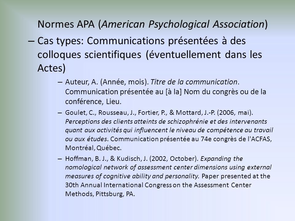 Normes APA (American Psychological Association) – Cas types: Communications présentées à des colloques scientifiques (éventuellement dans les Actes) –