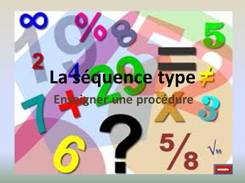 La séquence type Enseigner une procédure