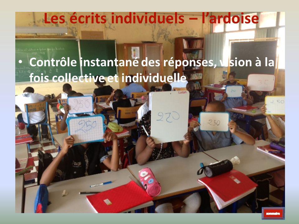 Les écrits individuels – lardoise Contrôle instantané des réponses, vision à la fois collective et individuelle